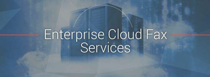 Corporate Enterprise Cloud Fax Service Solutions